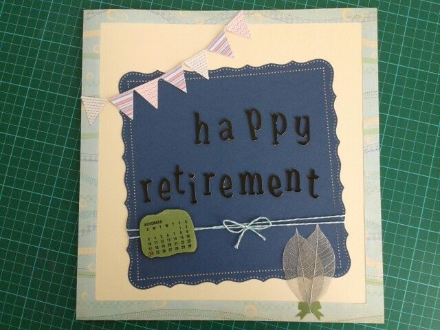 Retirement  card for a man.