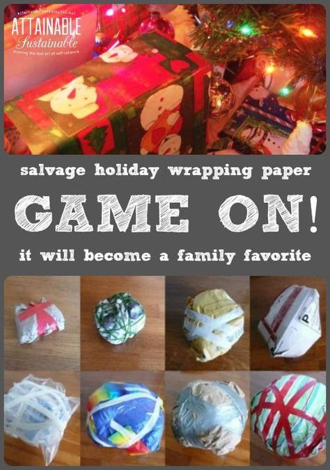 Instead of saran wrap (all that plastic!) recycle your holiday wrapping paper and packaging to make this game. It's destined to become a family tradition.: