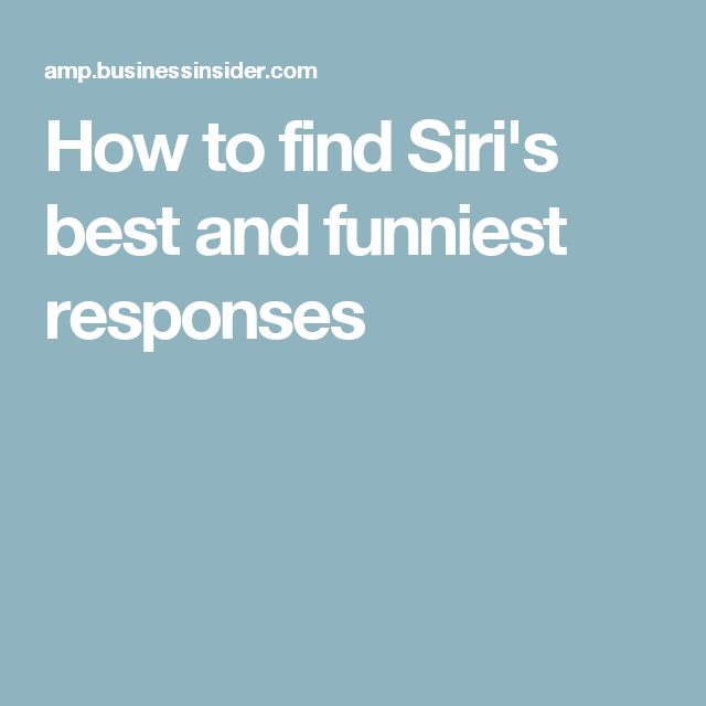 How to find Siri's best and funniest responses