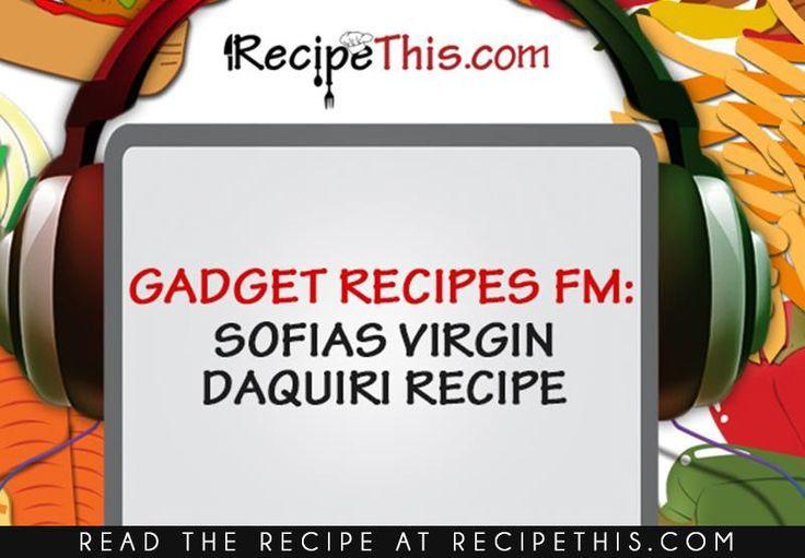 Sofias Virgin Daiquiri Recipe   Recipe This