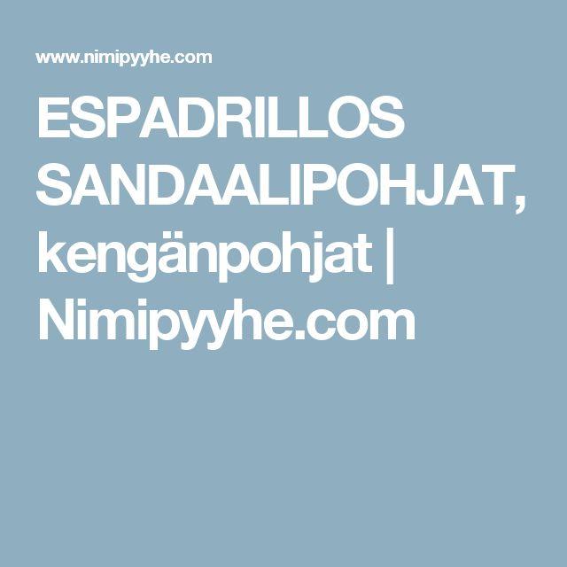 ESPADRILLOS SANDAALIPOHJAT, kengänpohjat | Nimipyyhe.com