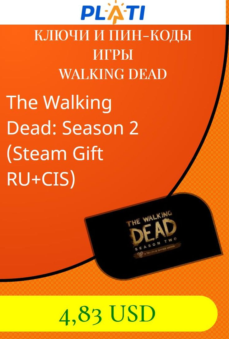 The Walking Dead: Season 2 (Steam Gift RU CIS) Ключи и пин-коды Игры Walking Dead