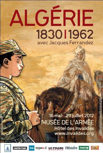 Le musée de l'Armée, algerie 1830-1962