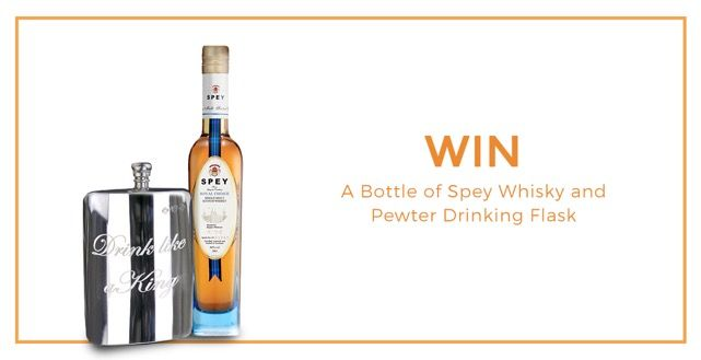 Win a Bottle of Spey Royal Choice Whisky and Pewter Drinking Flask
