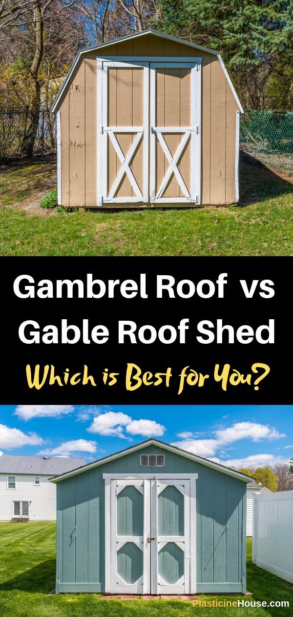 Gambrel Roof Shed Vs Gable Roof Shed Which Is Best For You Gable Roof Gambrel Roof Gambrel