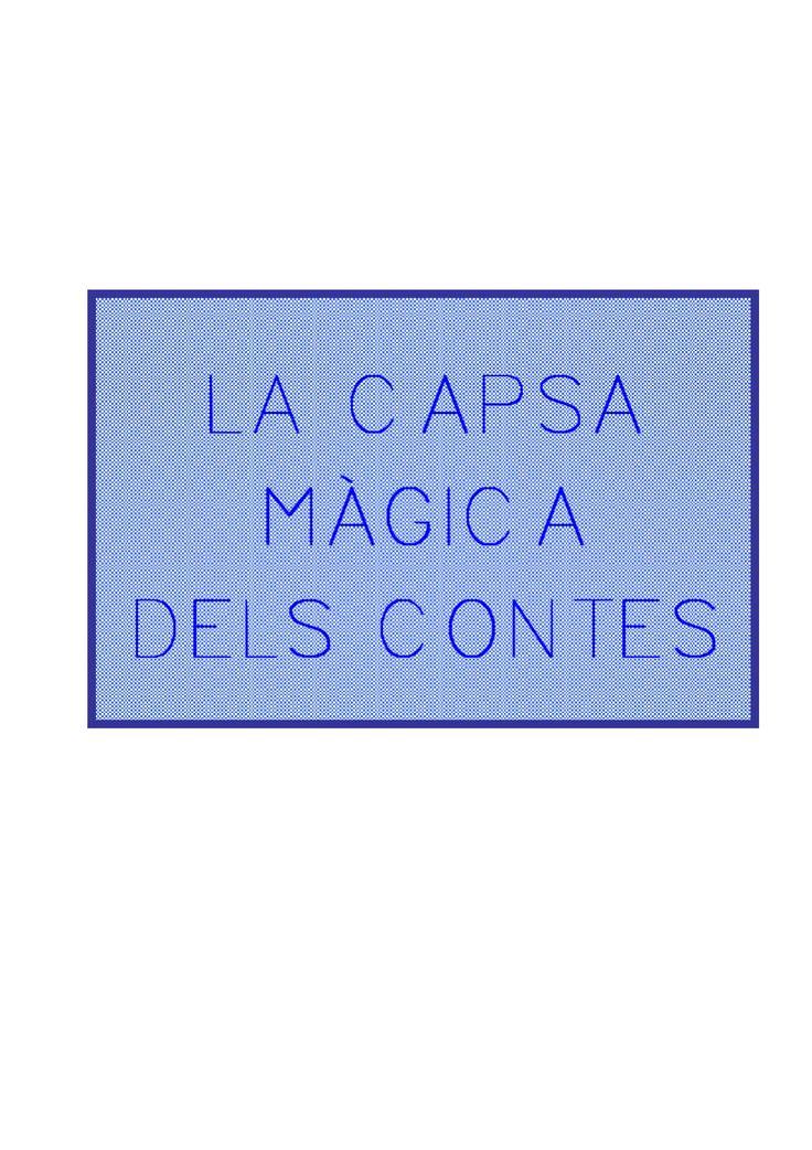 ISSUU - La capsa màgica dels contes de Ceip Mare de Déu del Remei Acover