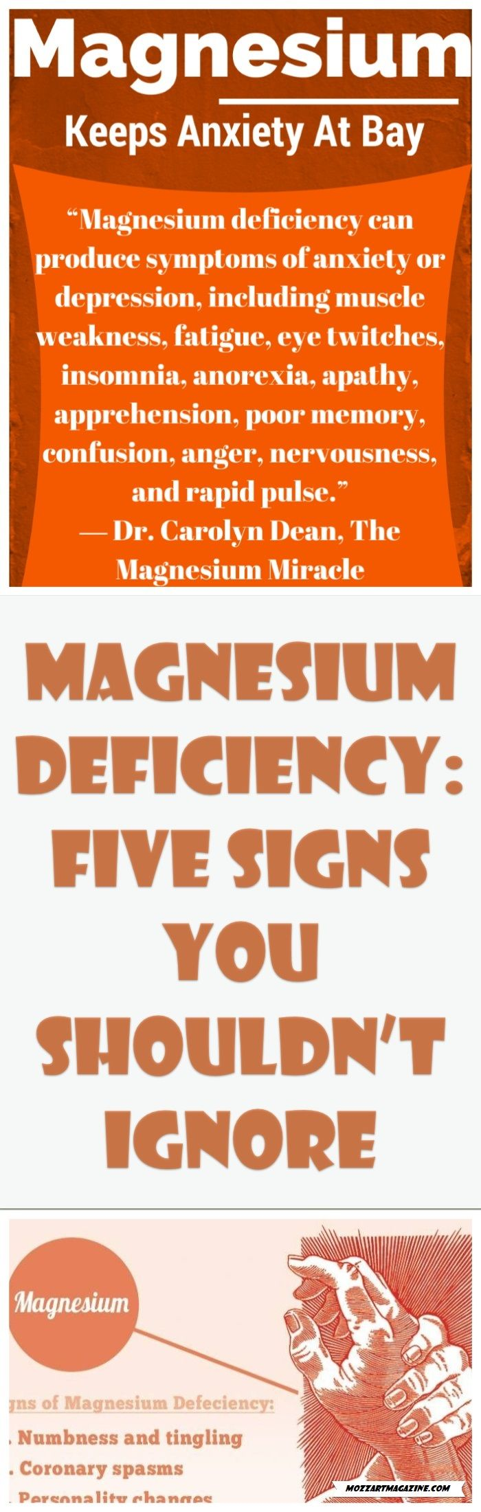 MAGNESIUM DEFICIENCY: FIVE SIGNS YOU SHOULDN'T IGNORE This mineral is of great importance for our body, besides the fact that most of the people do not know of