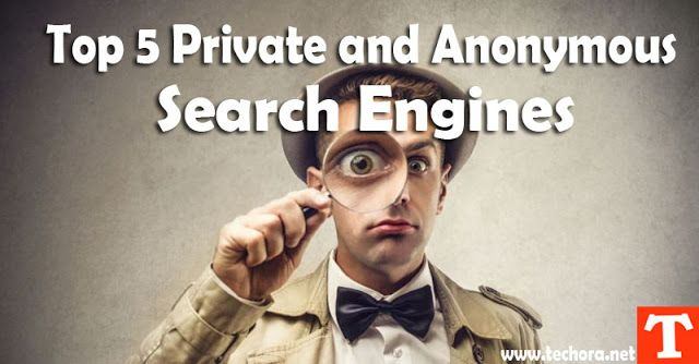 Top 5 Private Anonymous Search Engines