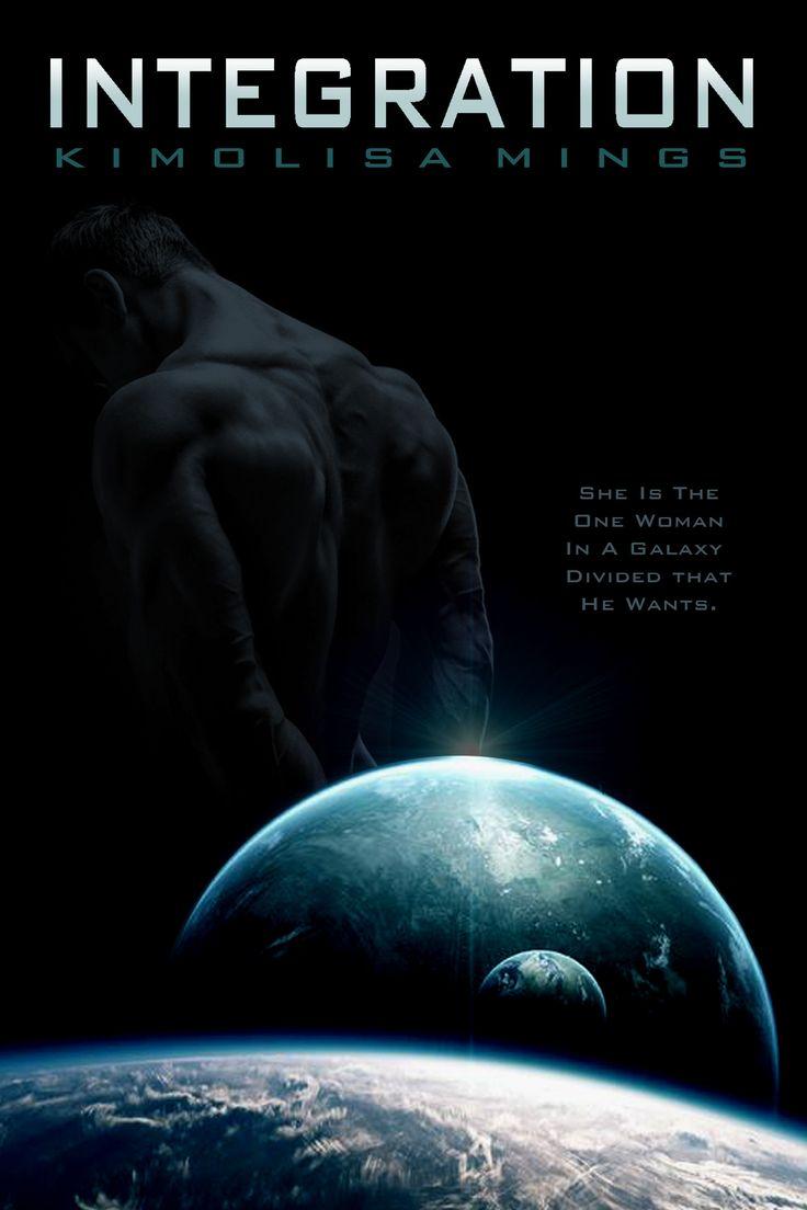 Integration | Kimolisa Mings  A BWWM Sci-fi Romance