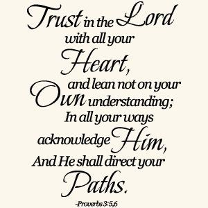 17 Best Images About Trust In The Lord With All You Heart