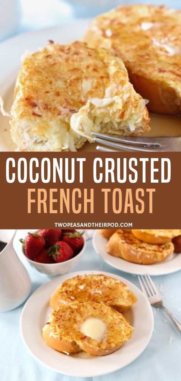 Make a special Easter brunch with this Coconut Crusted French Toast recipe! They are thick and fluffy toast coated in sweet coconut. Serve it with but...
