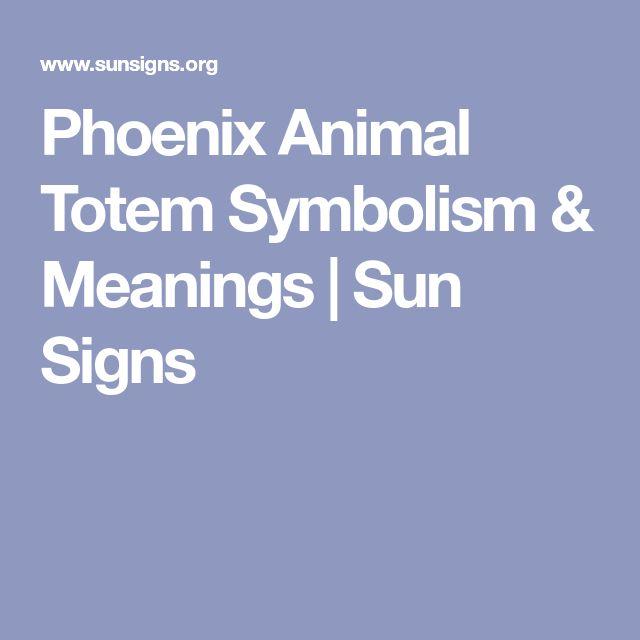 Phoenix Animal Totem Symbolism & Meanings | Sun Signs
