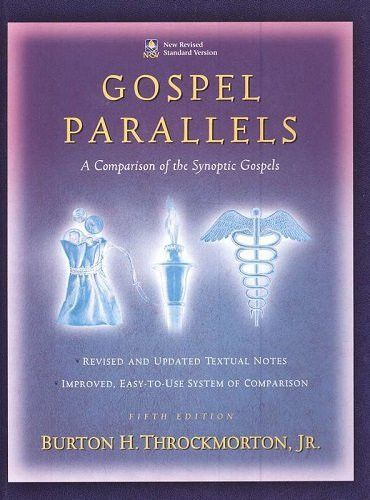 Gospel Parallels: A Comparison of the Synoptic Gospels, New Revised Standard Version