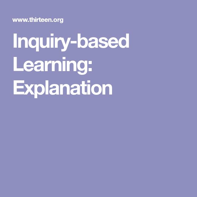 Inquiry-based Learning: Explanation