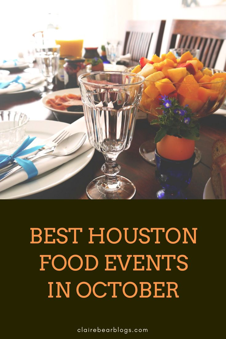 Looking for some fun and exciting events in october here are the best 4 houston food and drink events in october you don t want to miss