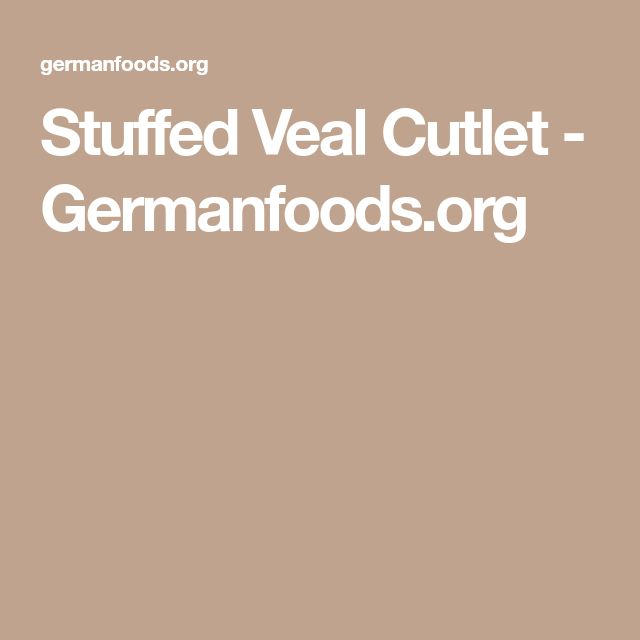 Stuffed Veal Cutlet - Germanfoods.org