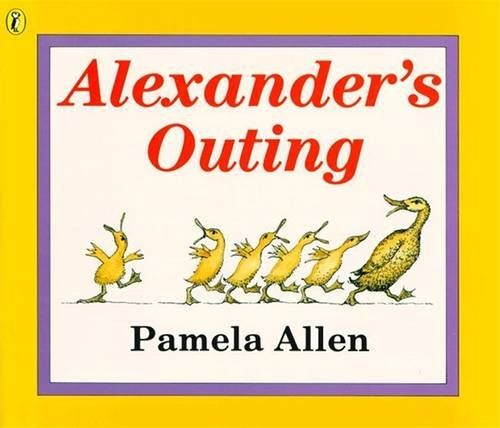 (Own) Alexander's Outing by Pamela Allen