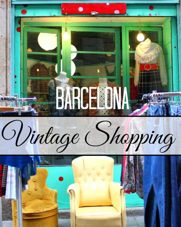 A guide to the best vintage shopping & flea markets in Barcelona, Spain.
