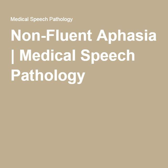 Non-Fluent Aphasia   Medical Speech Pathology