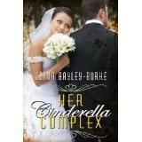 Her Cinderella Complex (Kindle Edition)By Jenna Bayley-Burke