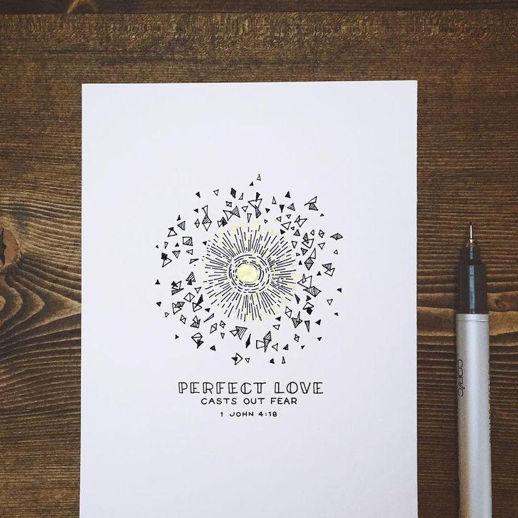 """Perfect love casts out fear."" - 1 John 4:18  // Daily Bible verse art // Godsfingerprints.net"
