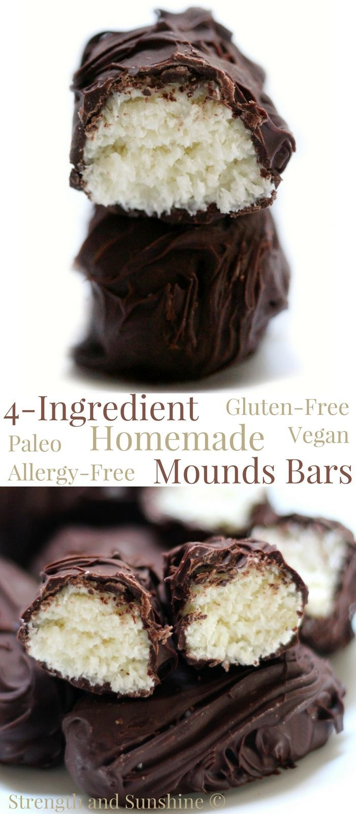 4-Ingredient Homemade Mounds Bars (Gluten-Free, Vegan, Paleo) | Strength and Sunshine @RebeccaGF666 A homemade candy bar recipe that couldn't be easier! 4-Ingredient Homemade Mounds Bars! This copycat coconut and chocolate treat is gluten-free, vegan, paleo, top-8 allergy-free, much healthier without the junk, but still delicious! #chocolate #coconut #moundsbars #candy #glutenfree #vegan #paleo #allergyfree