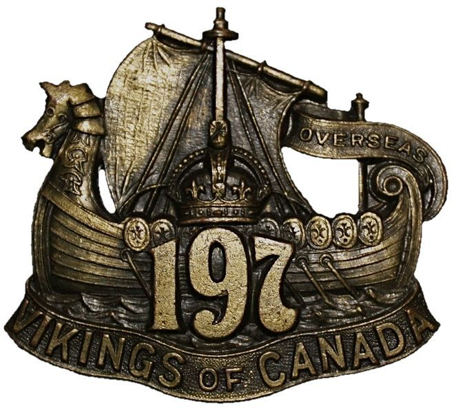 """CEF - Cap Badge - 197th Canadian Infantry Battalion - """"Vikings of Canada"""" - Winnipeg, Manitoba. Gimli, a town north of Winnipeg, has the largest Icelandic population outside of Iceland resulting in the Viking iconography. WW1."""