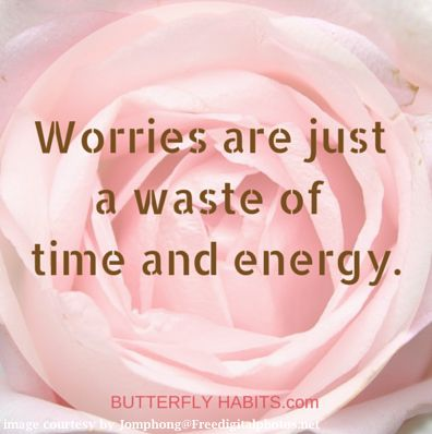 It is much better to clear your mind, ease your heart and seek for solutions ... my friend! Maybe the free giveaways at http://butterflyhabits.com are helpful. Take advantage of them right away!