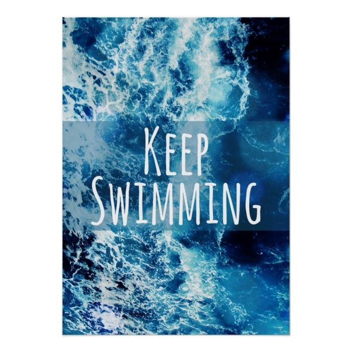 Customizable #Blue #Bright #Creative #Design #Determination #Determined #Hipster #Inspiration #Inspirational #Inspire #Keep #Keep#Swimming #Lettering #Letters #Motivation #Motivational #Ocean #Oceans #Optimism #Optimistic #Quote #Quotes #Saying #Sayings #Sea #Seas #Slogan #Slogans #Style #Swim #Swimming #Text #Type #Typographic #Typography #Vector #Water Keep Swimming Ocean Motivational Poster available WorldWide on http://bit.ly/2gqTe79