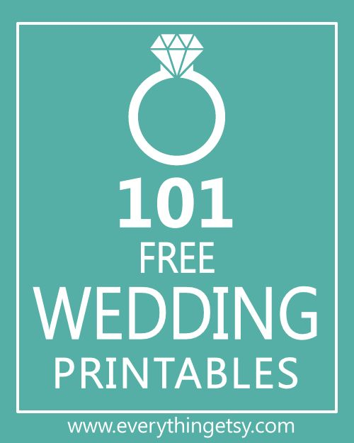 101 Wedding Printables {free} - Create an amazing wedding without breaking the bank! EverythingEtsy.com #wedding #diy #printable