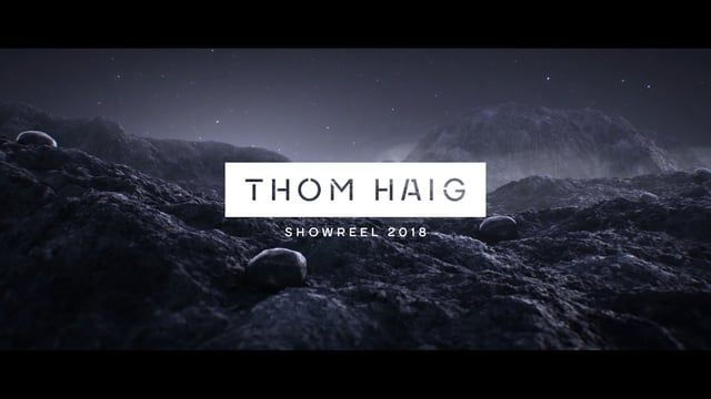 Thom Haig Showreel 2018  This reel features both commercial work from recent jobs, as well as self initiated film projects.  More of my work available at thomhaig.com  Music: 'Pool' by Disasterpeace