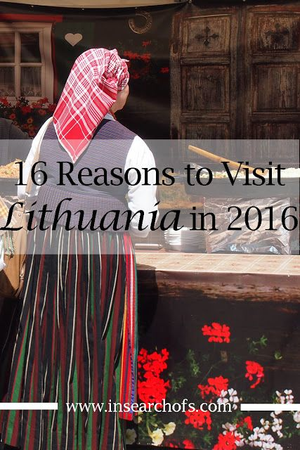 16 Reasons to Visit Lithuania in 2016
