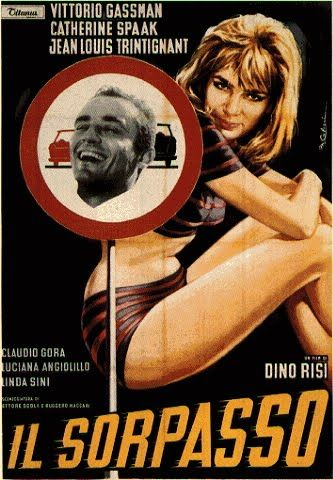 Il Sorpasso (1962) Directed by Dino Risi. Starring: Vittorio Gassman, Jean Louis Trintignant and Catherine Spaak.
