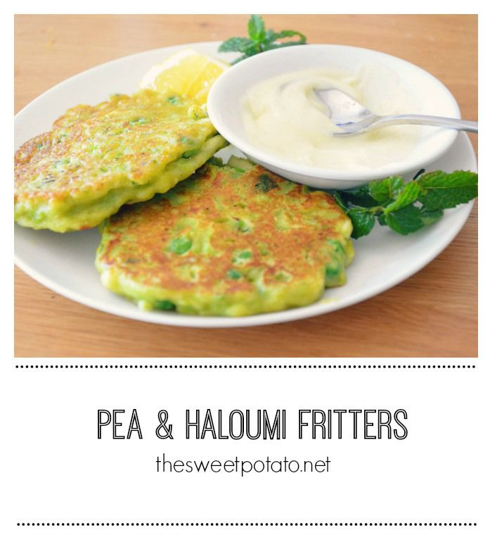 Pea and Haloumi fritters. These are super tasty!