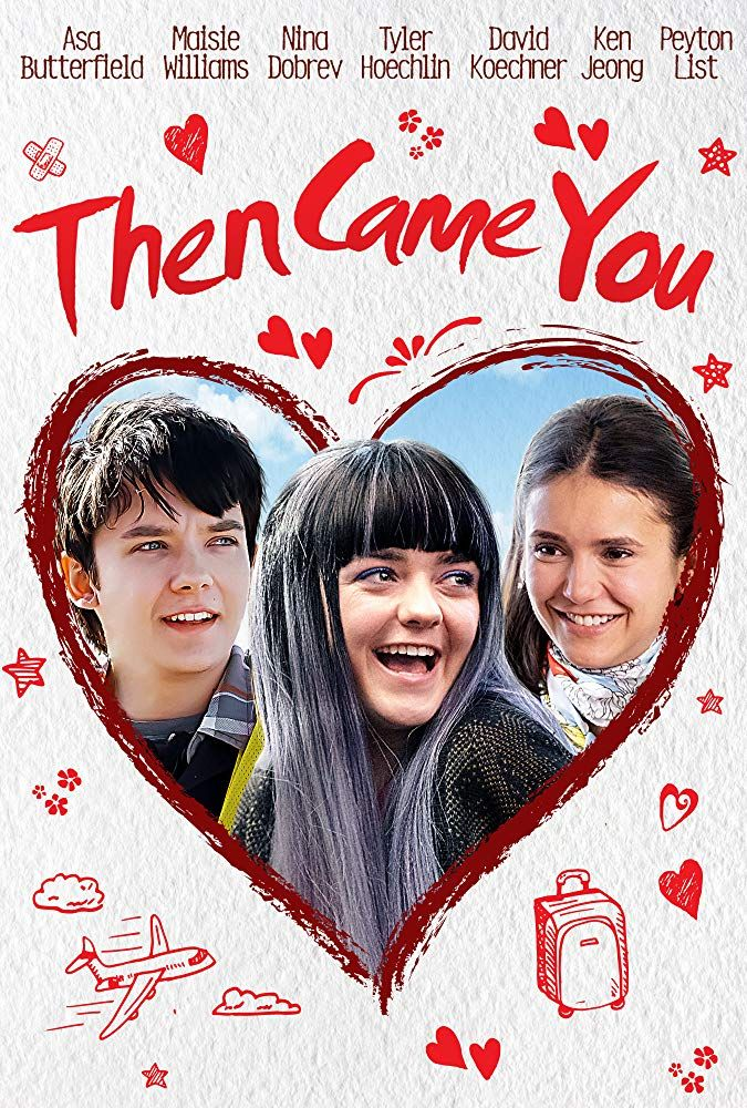 Preview Then Came You Is A Heartwarming Reminder To Live Life To The Fullest Maisiewilliams Asabutterfield Ninadobrev Thencameyou Trailer Free Movies Online Movies Online Full Movies Online