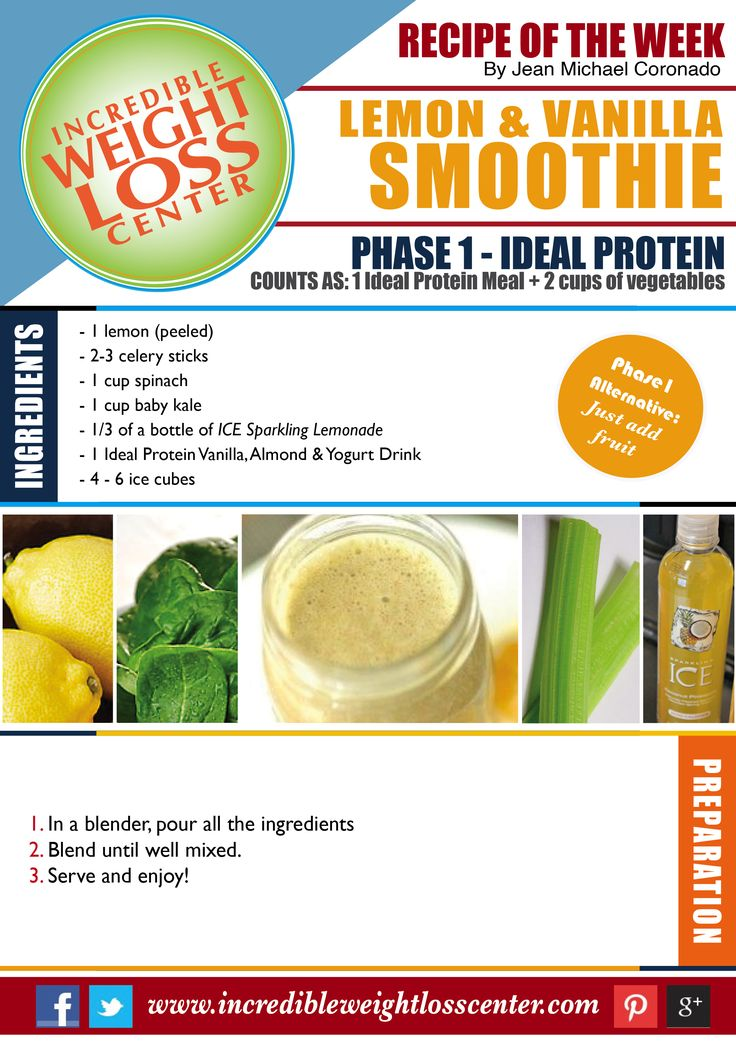 IDEAL PROTEIN - PHASE 1 RECIPE LEMON & VANILLA SMOOTHIE Looking for something refreshing this summer? Try this delicious, light and filling smoothie! You won't taste the vegetables, just the fruity combination! Absolutely amazing! #IdealProtein #Protein #Diet #WeightLoss #Healthy #Phase1