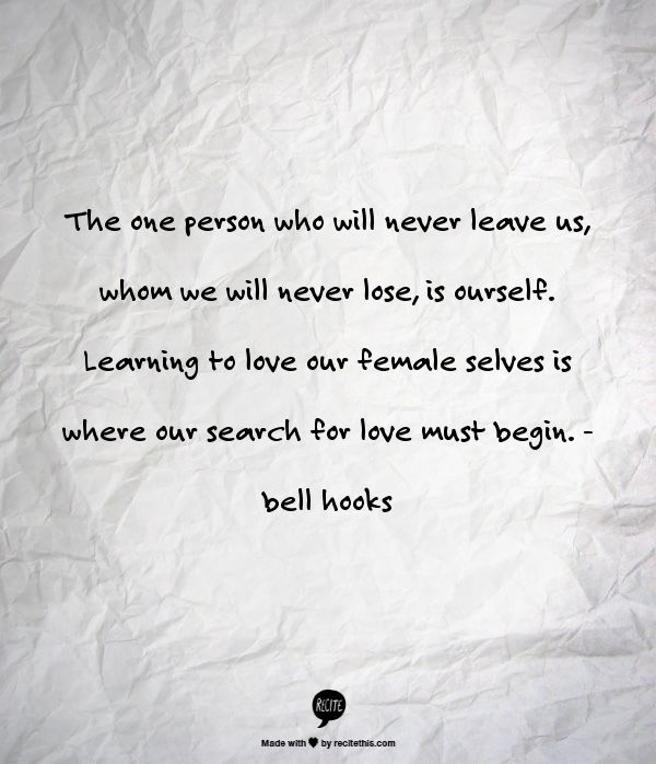 Love yourself. bell hooks. #quote #feminism #love