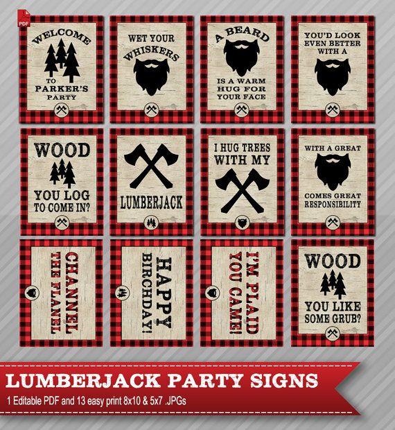 Printable Lumberjack Party Signs. Mega Pack Everything you need to throw a spectacular lumberjack birthday party this year. Design features a