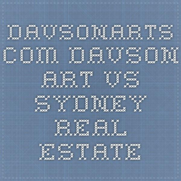 davsonarts.com Davson Art vs Sydney Real Estate