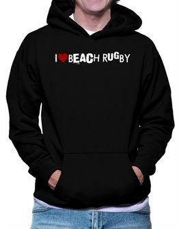 Beach Rugby I Love Beach Rugby Urban Style