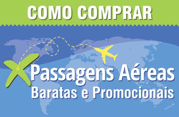 Saiba como comprar passagens aéreas baratas ou em promoção