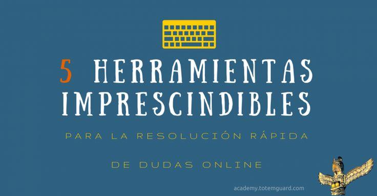 Herramientas resolucion dudas online