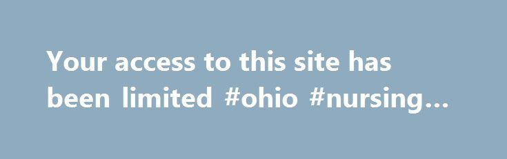 Your access to this site has been limited #ohio #nursing #schools http://cars.nef2.com/your-access-to-this-site-has-been-limited-ohio-nursing-schools/  # Your access to this site has been limited Your access to this service has been temporarily limited. Please try again in a few minutes. (HTTP response code 503) Reason: Access from your area has been temporarily limited for security reasons. Important note for site admins: If you are the administrator of this website note that your access…
