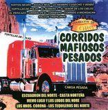 Corridos Mafiosos Pesados [CD]