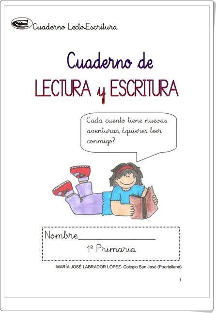 """""""Cuaderno de Lectura y Escritura de 1º nivel de Educación Primaria"""""""