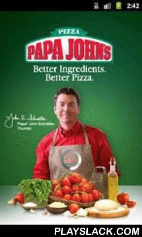 Papa John's Pizza  Android App - playslack.com ,  PAPA'S IN THE HOUSE!Papa John's Pizza, the leader in desktop and mobile web ordering, now delivers with the best pizza ordering application for your Android device!FEATURESTHE ENTIRE MENU - Our entire menu of delicious pizzas, sides, drinks, desserts, and extras!SPECIAL OFFERS - All the online special offers and coupons from your neighborhood restaurant.NO ACCOUNT REQUIRED - Order with or without a PapaJohns.com account.ANYWHERE – Change your…