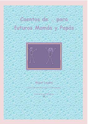Cuentos de bebés para futuros mamás y papás: http://retebook.blogspot.com.es/p/literatura-de-bebes-para-futuras-mamas.html