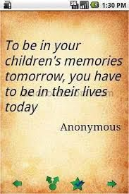 Image result for quote about spending time with kids