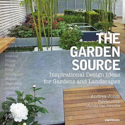 The Garden Source: Inspirational Design Ideas For Gardens And Landscapes By  8 Books   Garden Figments U0027The Online Garden Design Shopu0027