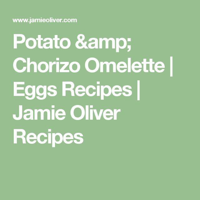 Potato & Chorizo Omelette | Eggs Recipes | Jamie Oliver Recipes